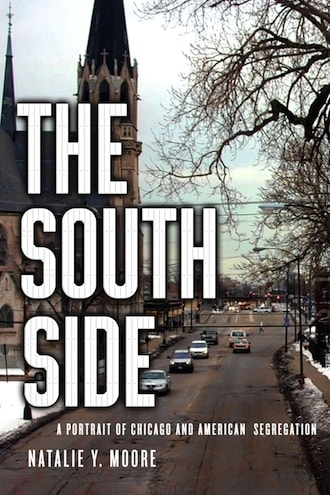 The South Side book Natalie Y Moore cover art Chicago Detours