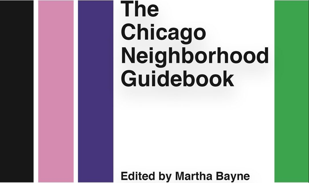 Chicago Neighbrohood Guidebook Belt Publishing